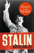 Stalin: History in an Hour, Rupert Colley