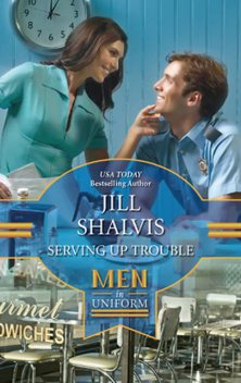Serving up Trouble, Jill Shalvis