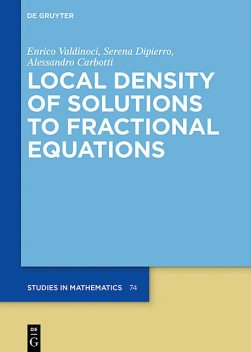 Local Density of Solutions to Fractional Equations, Alessandro Carbotti, Enrico Valdinoci, Serena Dipierro