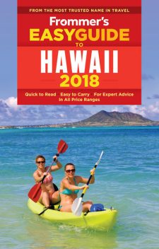 Frommer's EasyGuide to Hawaii 2018, Jeanette Foster