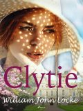 Clytie, William John Locke