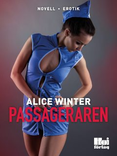 Passageraren, Alice Winter
