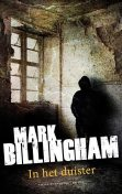 In het duister, Mark Billingham