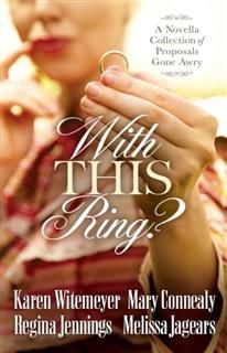 With This Ring, Karen Witemeyer