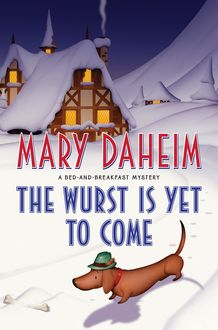 The Wurst Is Yet to Come, Mary Daheim