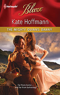 The Mighty Quinns: Danny, Kate Hoffmann