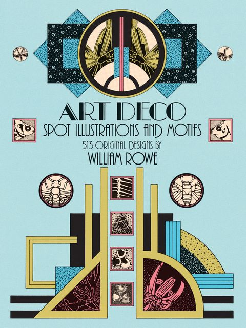 Art Deco Spot Illustrations and Motifs, William Rowe
