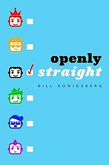 Openly Straight, Konigsberg Bill