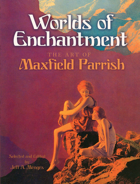 Worlds of Enchantment, Maxfield Parrish