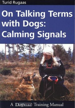ON TALKING TERMS WITH DOGS, Turid Rugaas