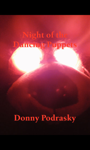 Night of the Dancing Puppets, Donald Podrasky
