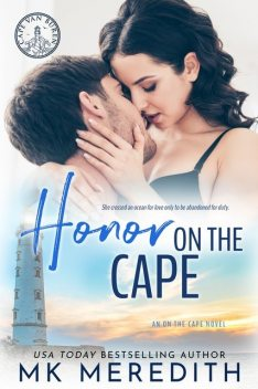 Honor on the Cape, MK Meredith