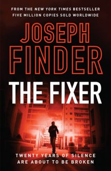 The Fixer, Joseph Finder