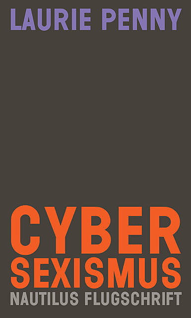 Cybersexismus, Laurie Penny