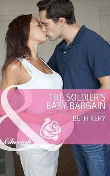 The Soldier's Baby Bargain, Beth Kery