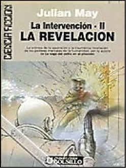 La Revelación, Julian May