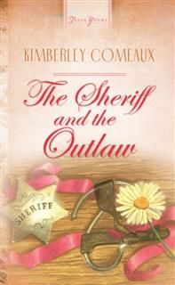 Sheriff & The Outlaw, Kimberley Comeaux