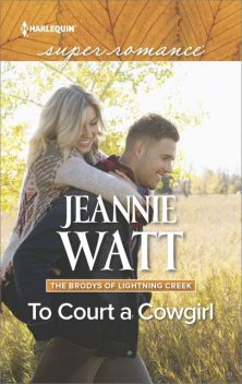 To Court a Cowgirl, Jeannie Watt
