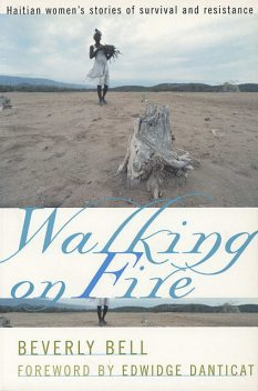 Walking on Fire, Edwidge Danticat, Beverly Bell