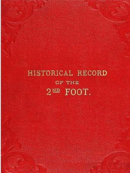 Historical Record of the Second, or the Queen's Royal Regiment of Foot, Richard Cannon