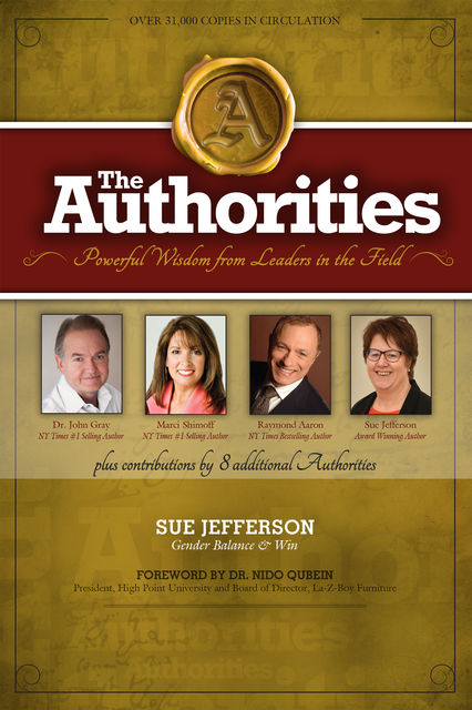 The Authorities, John Gray, Marci Shimoff, Raymond Aaron, Sue Jefferson