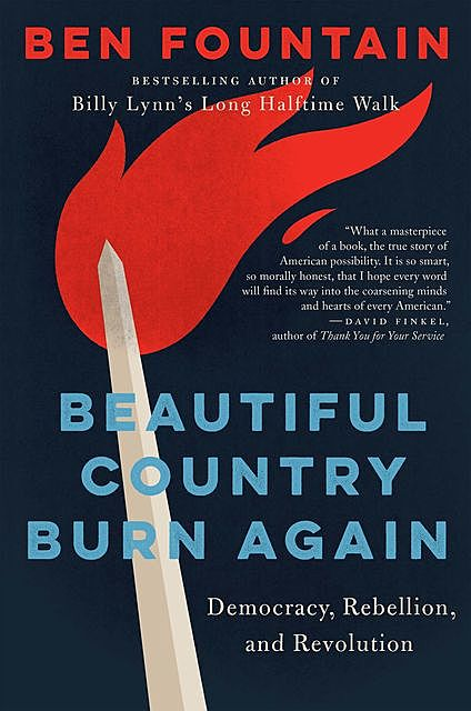 Beautiful Country, Burn Again, Ben Fountain