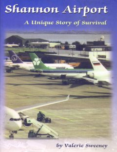 Shannon Airport — a history, Valerie Sweeney