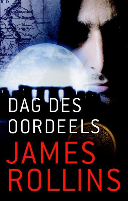 Dag des oordeels, James Rollins
