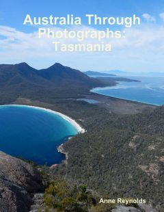 Australia Through Photographs: Tasmania, Anne Reynolds