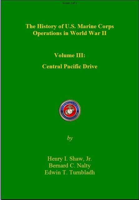 The History of US Marine Corps Operation in WWII Volume III, Henry Shaw, Bernard Nalty, Edwin Turnbladh