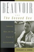 Beauvoir and The Second Sex, Margaret A.Simons