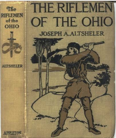 The Riflemen of the Ohio / A Story of the Early Days along