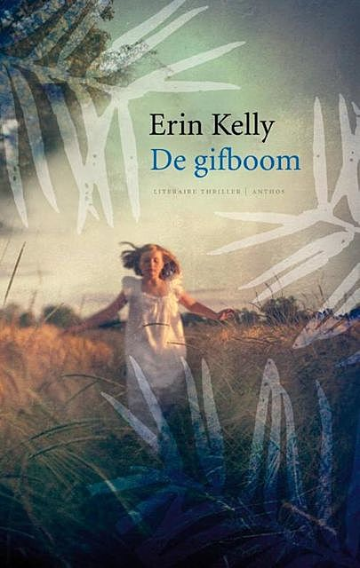 De gifboom, Erin Kelly