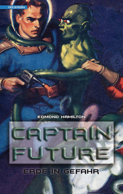 Captain Future 2: Erde in Gefahr, Edmond Hamilton