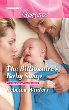 The Billionaire's Baby Swap, Rebecca Winters