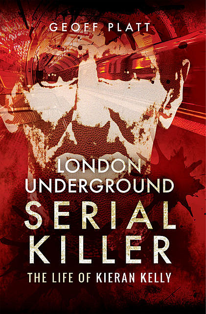 London Underground Serial Killer, Geoff Platt