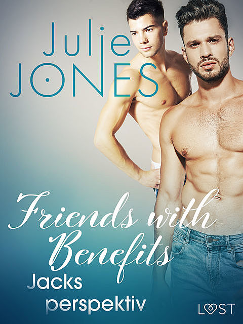 Friends with Benefits: Jacks perspektiv, Julie Jones