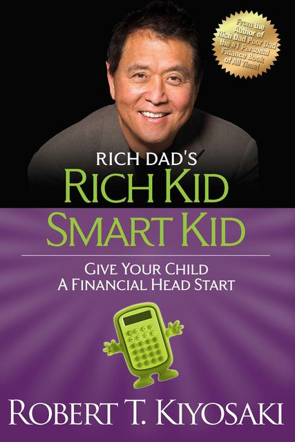 Rich Kid Smart Kid, Robert Kiyosaki