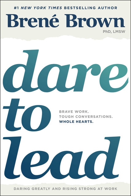 Dare to Lead, Brene Brown