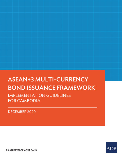 ASEAN+3 Multi-Currency Bond Issuance Framework, Asian Development Bank