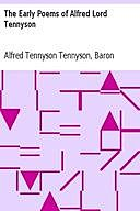 The Early Poems of Alfred Lord Tennyson, Lord Alfred Tennyson