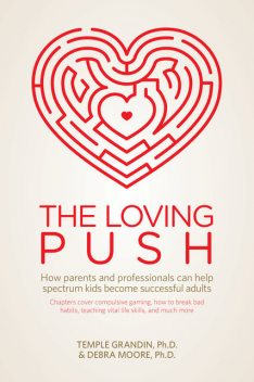 The Loving Push, Temple Grandin, Debra Moore