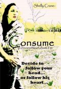 Consume (The Devoured Series), Shelly Crane