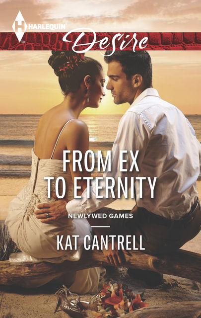 From Ex to Eternity, Kat Cantrell