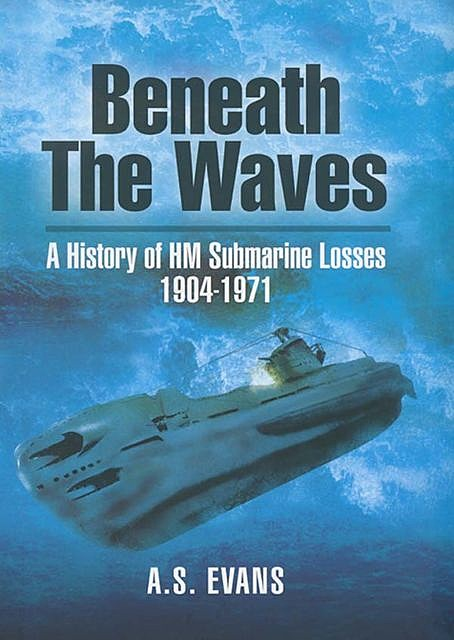 Beneath the Waves, A.S. Evans
