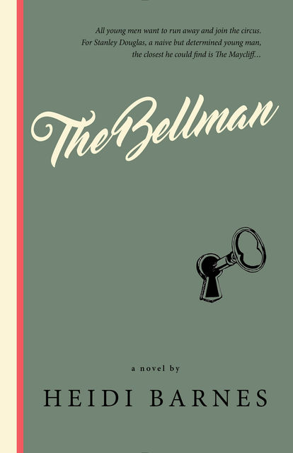 The Bellman, Heidi Barnes