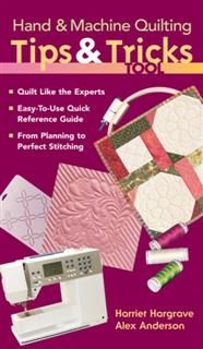 Hand & Machine Quilting Tips & Tricks Tool, Alex Anderson