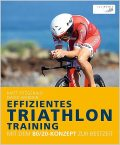 Effizientes Triathlon-Training, Matt Fitzgerald