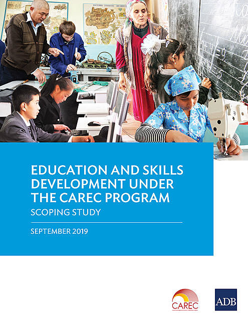 Education and Skills Development under the CAREC Program, Asian Development Bank