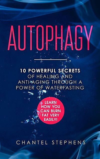 Autophagy, Chantel Stephens